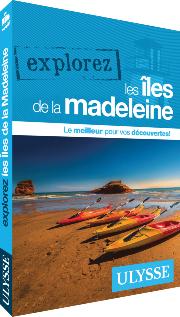 Guide Ulysse îles de la Madeleine