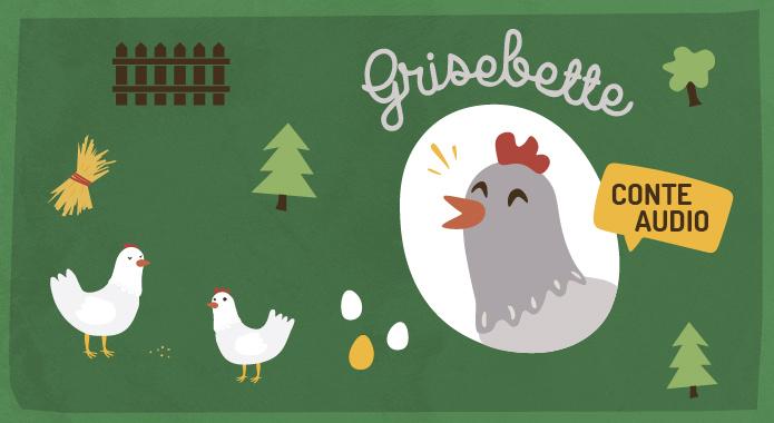 poule grisebette conte audio