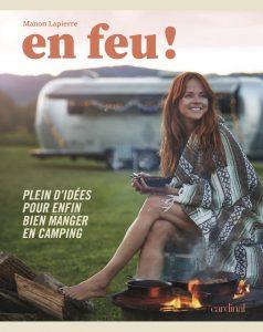 En feu - Bien manger en camping